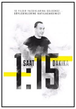 1 Saat 15 Dakika