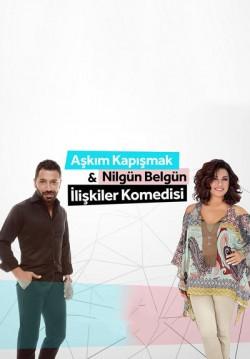 2017-08-21 20:00:00 Aşkım Kapışmak ve Nilgün Belgün'le İlişkiler Komedisi