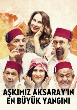 2020-01-30 20:30:00 Aşkımız Aksaray'ın En Büyük Yangını