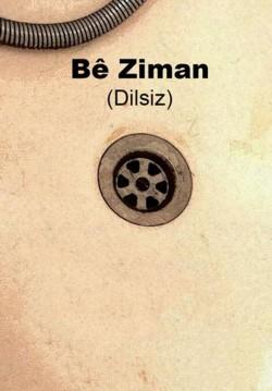 Bê Ziman (Dilsiz)