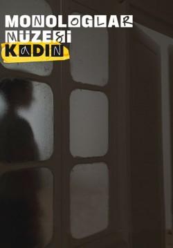 2019-11-22 20:30:00 Balat Monologlar Müzesi-Kadın