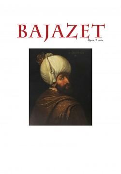 2017-03-31 20:00:00 Bajazet ( Yıldırım Bayezid)