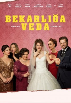 Bekârlığa Veda / Secret Bridesmaids' Business
