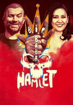 2019-04-24 20:30:00 Bir Baba Hamlet
