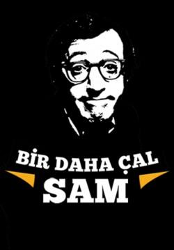 Bir Daha Çal Sam