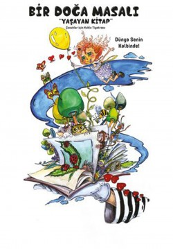 Bir Doğa Masalı Yaşayan Kitap