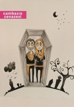 2016-05-04 20:30:00 Cambazın Cenazesi