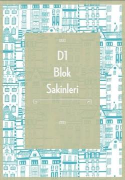 D1 Blok Sakinleri
