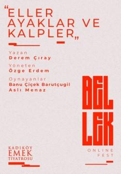 2021-05-15 20:30:00 Eller Ayaklar ve Kalpler / Bellek Online Fest