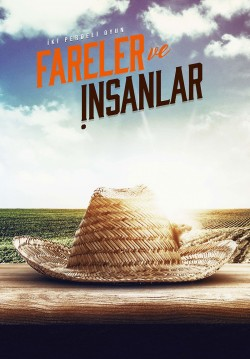 2018-05-01 20:30:00 Fareler ve İnsanlar
