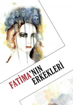 2018-10-16 20:00:00 Fatima'nın Erkekleri