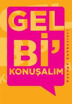 2018-05-25 20:00:00 Gel Bi' Konuşalım