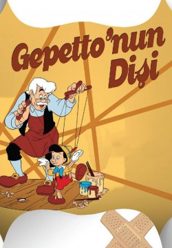 Gepetto'nun Dişi