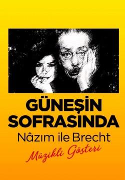 Güneşin Sofrasında - Nazım ile Brecht