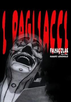 2016-10-06 20:00:00 I Pagliacci (Palyaçolar)