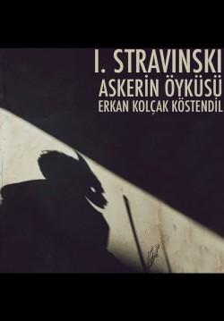 2020-02-16 16:00:00 Igor Stravinski: Askerin Öyküsü