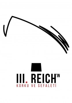 2020-01-23 20:00:00 III. Reich'ın Korku ve Sefaleti