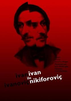 İvan İvanovic ile İvan Nikiforovic'in Öyküsü