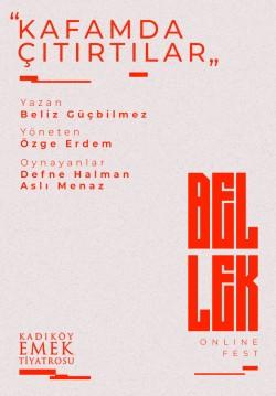 2021-05-09 20:30:00 Kafamda Çıtırtılar / Bellek Online Fest
