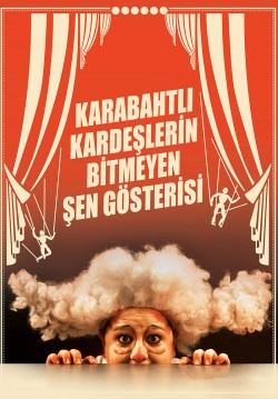Karabahtlı Kardeşlerin Bitmeyen Şen Gösterisi
