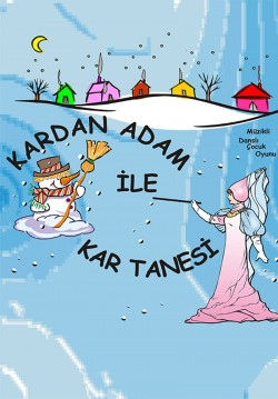 Kardan Adam ile Kar Tanesi