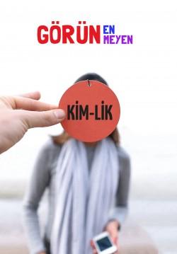 Kim-Lik / Görünen Görünmeyen
