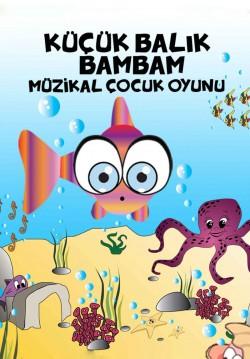 Küçük Balık BamBam