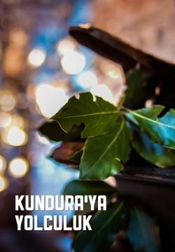 Kundura'ya Yolculuk