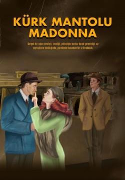 2020-12-15 20:30:00 Kürk Mantolu Madonna