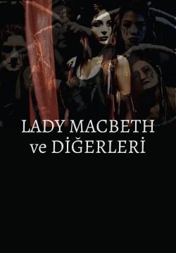 2017-09-22 20:30:00 Lady Macbeth ve Diğerleri