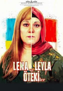 2017-04-22 20:30:00 Lena, Leyla ve Ötekiler