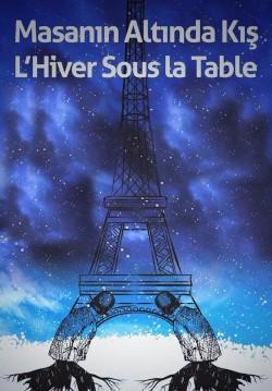 Masanın Altında Kış