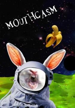 Mouthgasm