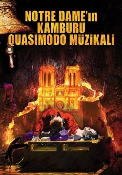 2017-08-23 20:30:00 Notre Dame'ın Kamburu Quasimodo Müzikali