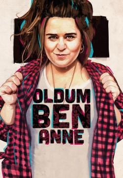 Oldum Ben Anne
