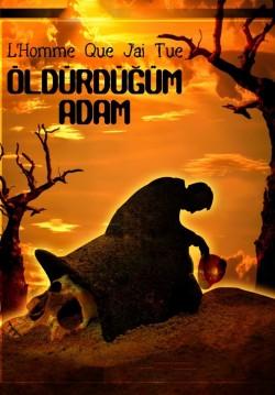 2018-02-17 20:00:00 Öldürdüğüm Adam