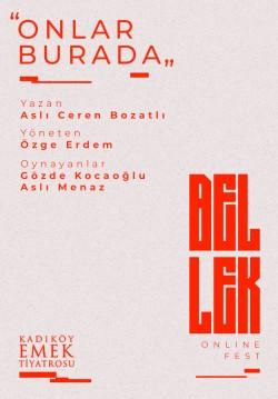 2021-05-08 20:30:00 Onlar Burada / Bellek Online Fest