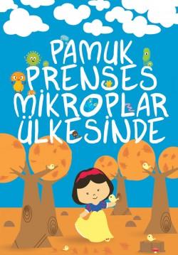 2016-02-27 10:30:00 Pamuk Prenses Mikroplar Ülkesinde