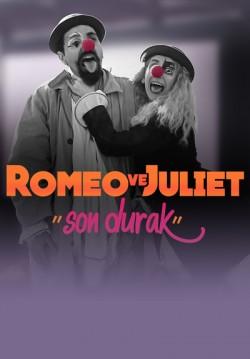 """2020-11-28 19:30:00 Romeo ve Juliet """"Son Durak"""""""