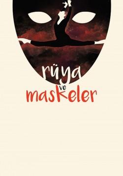 2017-05-22 20:00:00 Rüya ve Maskeler Dans Gösterisi