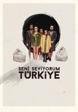 Seni Seviyorum Türkiye