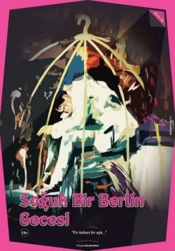 Soğuk Bir Berlin Gecesi