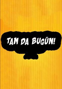 2018-04-04 20:00:00 Tam Da Bugün