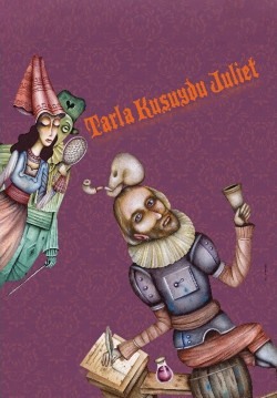 2018-04-26 20:00:00 Tarla Kuşuydu Juliet