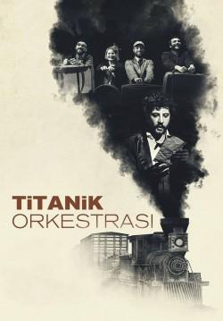 Titanik Orkestrası