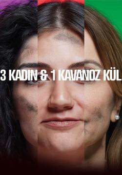 2019-03-12 20:30:00 Üç Kadın ve Bir Kavanoz Kül