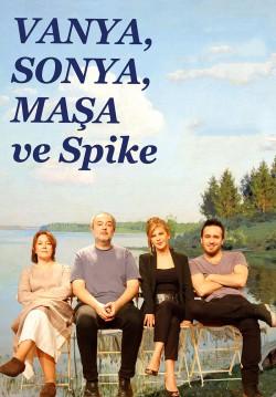 2019-04-24 20:30:00 Vanya, Sonya, Maşa ve Spike