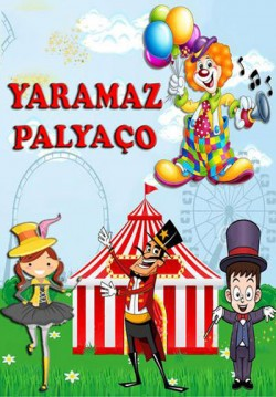 2016-04-17 17:30:00 Yaramaz Palyaço