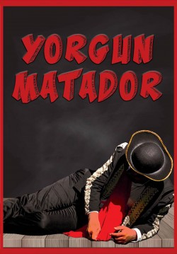 2018-12-19 20:30:00 Yorgun Matador