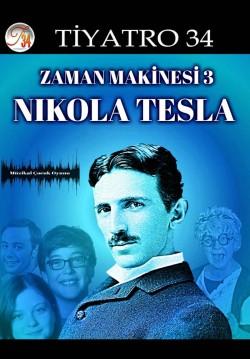 2020-01-31 20:00:00 Zaman Makinesi 3 - Nikola Tesla